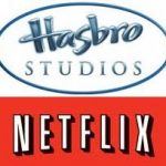 Content Streaming Go Hasbro Signed A Deal With Netflix
